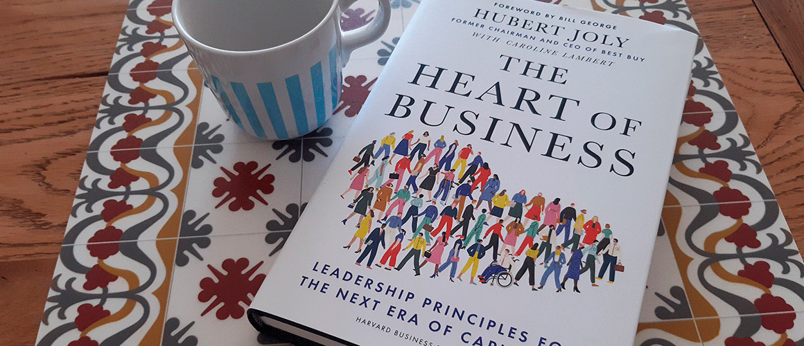 The Heart of Business by Hubert Joly - The Fita Institute